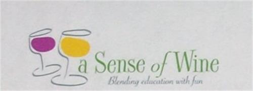 A SENSE OF WINE BLENDING EDUCATION WITH FUN