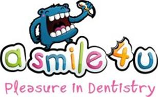 A SMILE 4 U PLEASURE IN DENTISTRY
