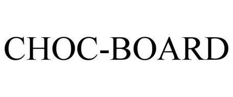 CHOC-BOARD