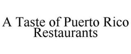 A TASTE OF PUERTO RICO RESTAURANTS