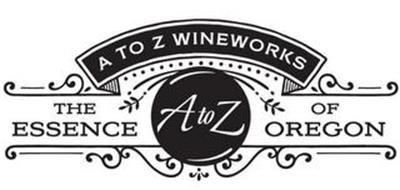 A TO Z WINEWORKS THE ESSENCE OF OREGON A TO Z