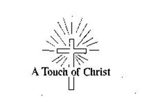 A TOUCH OF CHRIST