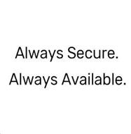 ALWAYS SECURE. ALWAYS AVAILABLE.