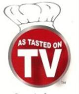 AS TASTED ON TV