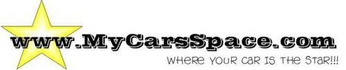 WWW.MYCARSSPACE.COM WHERE YOUR CAR IS THE STAR!!!