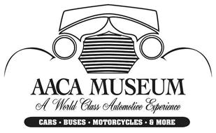 AACA MUSEUM A WORLD CLASS AUTOMOTIVE EXPERIENCE CARS · BUSES · MOTORCYCLES · & MORE
