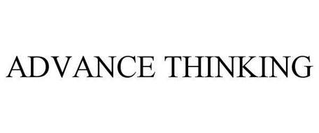 ADVANCE THINKING