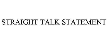 STRAIGHT TALK STATEMENT