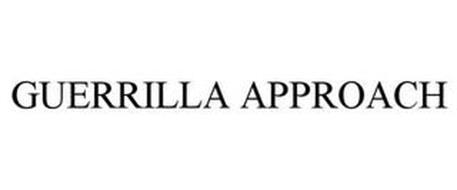GUERRILLA APPROACH