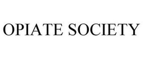 OPIATE SOCIETY