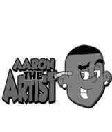 AARON THE ARTIST