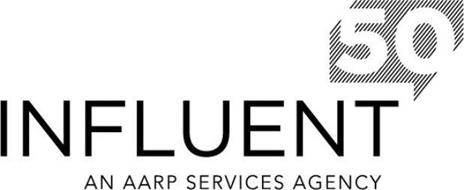 INFLUENT50 AN AARP SERVICES AGENCY
