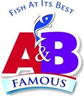 A&B FAMOUS FISH AT ITS BEST