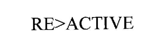 RE>ACTIVE