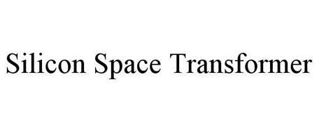 SILICON SPACE TRANSFORMER