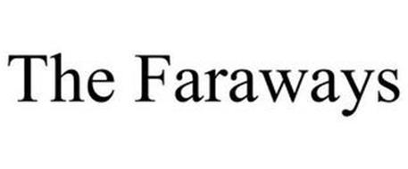 THE FARAWAYS