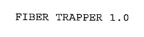 FIBER TRAPPER