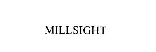 MILLSIGHT