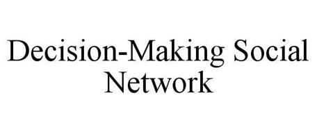 THE DECISION-MAKING SOCIAL NETWORK
