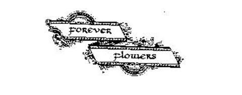 FOREVER FLOWERS