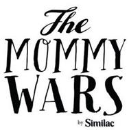 THE MOMMY WARS BY SIMILAC