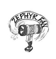 ZEPHYR FAN