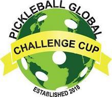 PICKLEBALL GLOBAL CHALLENGE CUP ESTABLISHED 2018