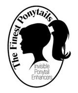 THE FINEST PONYTAILS INVISIBLE PONYTAIL ENHANCERS