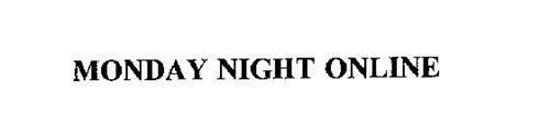 MONDAY NIGHT ONLINE