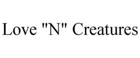 """LOVE """"N"""" CREATURES"""