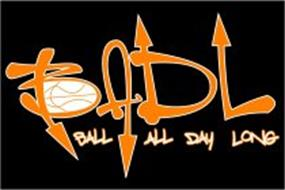 BADL BALL ALL DAY LONG