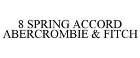 8 SPRING ACCORD ABERCROMBIE & FITCH