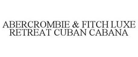 ABERCROMBIE & FITCH LUXE RETREAT CUBAN CABANA