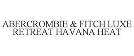 ABERCROMBIE & FITCH LUXE RETREAT HAVANA HEAT