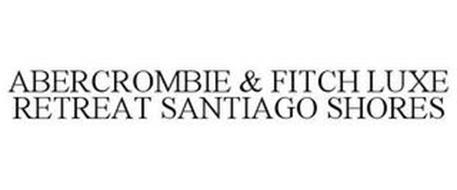 ABERCROMBIE & FITCH LUXE RETREAT SANTIAGO SHORES