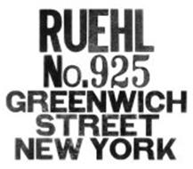 RUEHL NO.925 GREENWICH STREET NEW YORK