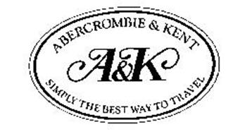 A&K ABERCROMBIE & KENT SIMPLY THE BEST WAY TO TRAVEL