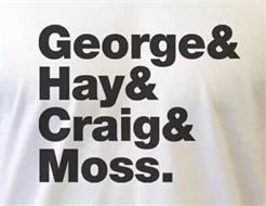 GEORGE & HAY & CRAIG & MOSS.