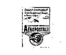 AEROPOSTALE COMPAGNIE GENERALE FAISANT L'IMPOSSIBLE!: SERVICE QUOTIDIEN POUR L'ESPAGNE, LE MAROC & L'ALGERIE.