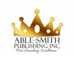 "ABLE-SMITH PUBLISHING INC ""OUT STANDING; EXELLENCE."""