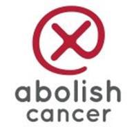 X ABOLISH CANCER