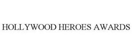 HOLLYWOOD HEROES AWARDS