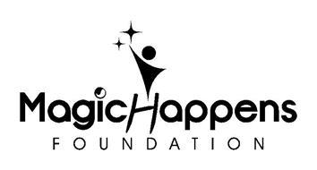 MAGIC HAPPENS FOUNDATION