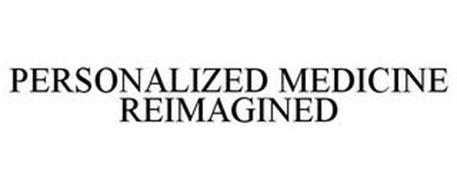 PERSONALIZED MEDICINE REIMAGINED