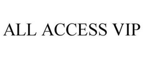 ALL ACCESS VIP