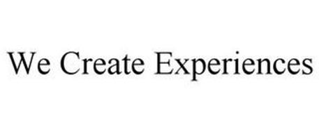 WE CREATE EXPERIENCES