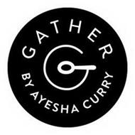 GATHER G BY AYESHA CURRY