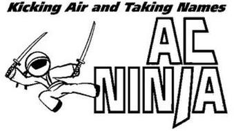 KICKING AIR AND TAKING NAMES AC NINJA