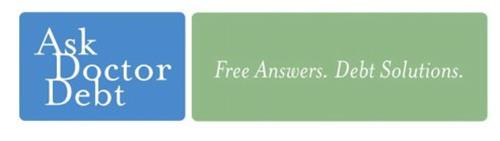 ASK DOCTOR DEBT FREE ANSWERS. DEBT SOLUTIONS.