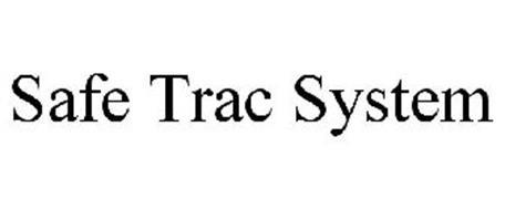 SAFE TRAC SYSTEM